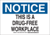 Brady B-555 Aluminum Rectangle White Drug Free Environment Sign - 14 in Width x 10 in Height - TEXT: NOTICE THIS IS A DRUG-FREE WORKPLACE - 124836 -- 754473-72443