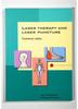 Laser Therapy and Laserpuncture - Wolfgang Bringmann/ Anja Füchtenbusch -- W11930 [1003825]