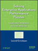 Solving Enterprise Applications Performance Puzzles:Queuing Models to the Rescue -- 9781118161920