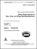 Safety Requirements for Pipe, Tube and Shape Bending Machines - Electronic Copy -- ANSI B11.15-2001 (R2012)