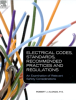 Electrical Safety Publication -- Electrical Codes, Standards, Recommended Practices and Regulations - An Examination of Relevant Safety Considerations
