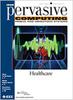 Pervasive Computing, IEEE -- 1536-1268