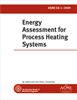 ASME EA-1 - 2009 Energy Assessment for Process Heating Systems (Secure PDF) -- ASME EA-1