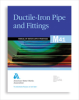 M41 Ductile-Iron Pipe and Fittings, Third Edition -- 30041