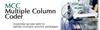 Multiple Column Coder -- MCC
