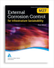 M27 External Corrosion Control for Infrastructure Sustainability, Third Edition -- 30027-3E