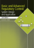 Basic and Advanced Regulatory Control: System Design and Application, 2nd Edition -- 978-1-55617-873-3