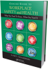 Management Publication -- Concise Guide to Workplace Safety and Health: What You Need to Know, When You Need It