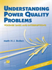Understanding Power Quality Problems:Voltage Sags and Interruptions -- 9780470546840