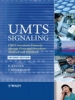 UMTS Signaling: UMTS Interfaces, Protocols, Message Flows and Procedures Analyzed and Explained