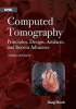 Computed Tomography: Principles, Design, Artifacts, and Recent Advances, Third Edition -- ISBN: 9781628418255