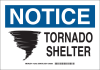Brady B-555 Aluminum Rectangle White Tornado & Severe Weather Shelter Sign - 10 in Width x 7 in Height - TEXT: NOTICE TORNADO SHELTER - 127350 -- 754473-75685