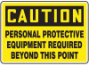 Caution: Personal Protective Equipment R -- GO-51014-70