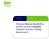 ANSI/ISEA 101-2014 American National Standard for Limited-Use & Disposable Coveralls - Size & Labeling Requirements - Electronic Copy -- E_101_2014