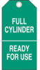Cylinder Status Tags (B-851; Economy Polyester; FULL CYLINDER READY FOR USE) -- 754476-17926