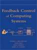 Feedback Control of Computing Systems -- 9780471668800