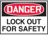 Danger Lockout For Safety Hazard Warning Label -- SGN445
