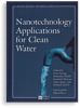 Nanotechnology Applications for Clean Water -- 20704