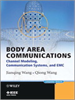 Body Area Communications:Channel Modeling, Communication Systems, and EMC -- 9781118188491