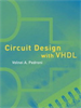 Circuit Design with VHDL -- 9780262256780