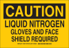 Brady B-302 Polyester Rectangle Yellow Chemical, Biohazard, Hazardous & Flammable Material Sign - 14 in Width x 10 in Height - Laminated - TEXT: CAUTION LIQUID NITROGEN GLOVES AND FACE SHIELD REQUIRED -- 754473-77481