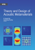 Theory and Design of Acoustic Metamaterials -- ISBN: 9781628418354