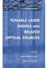 Tunable Laser Diodes and Related Optical Sources, Second Edition -- ISBN: 9780471208167