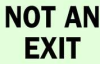 Not An Exit Sign,10 x 14In,BK/WHT,ENG -- 3KA20