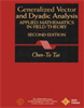 General Vector and Dyadic Analysis:Applied Mathematics in Field Theory -- 9780470544754