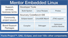 Mentor Embedded™ Linux Development Platform