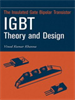 Insulated Gate Bipolar Transistor IGBT Theory and Design -- 9780471722915