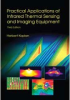 Practical Applications of Infrared Thermal Sensing and Imaging Equipment, Third Edition -- ISBN: 9780819467232