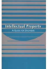 Intellectual Property: A Guide for Engineers -- ISBN: 9780819441331