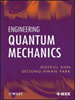 Engineering Quantum Mechanics -- 9781118017821