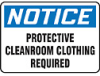 Safety Sign, Notice - Protective Cleanroom Clothing, 10
