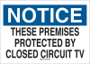 Brady B-401 High Impact Polystyrene Rectangle White Alarm / Surveillance Notice Sign - 14 in Width x 10 in Height - TEXT: NOTICE THESE PREMISES PROTECTED BY CLOSED CIRCUIT TV - 22174 -- 754476-22174