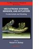 The Mechatronics Handbook, Second Edition - 2 Volume Set