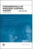 Fundamentals of Process Control Theory, 3rd Editio