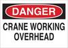 Brady B-401 Polystyrene Rectangle White Machine & Equipment Sign - 10 in Width x 7 in Height - TEXT: DANGER CRANE WORKING OVERHEAD - 22951 -- 754476-22951