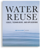 Water Reuse: Issues, Technologies, and Applications -- 20645