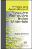 Physics and Applications of Negative Refractive Index Materials -- ISBN: 9780819473998