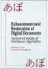 Enhancement and Restoration of Digital Documents: Statistical Design of Nonlinear Algorithms -- ISBN: 9780819421098