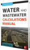 Water and Wastewater Calculations Manual, Third Edition -- 38612