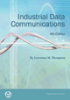 Industrial Data Communications, 4th Edition -- 978-1-934394-24-3