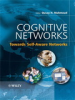 Cognitive Networks: Towards Self-Aware Networks