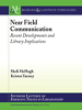 Near Field Communication: Recent Developments and Library Implications