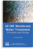 UF/MF Membrane Water Treatment: Principles and Design -- 20780