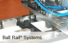 Ball Rail® Systems