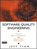 Software Quality Engineering:Testing, Quality Assurance, and Quantifiable Improvement -- 9780471722328