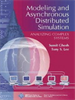 Modeling and Asynchronous Distributed Simulation:Analyzing Complex Systems -- 9780470545300